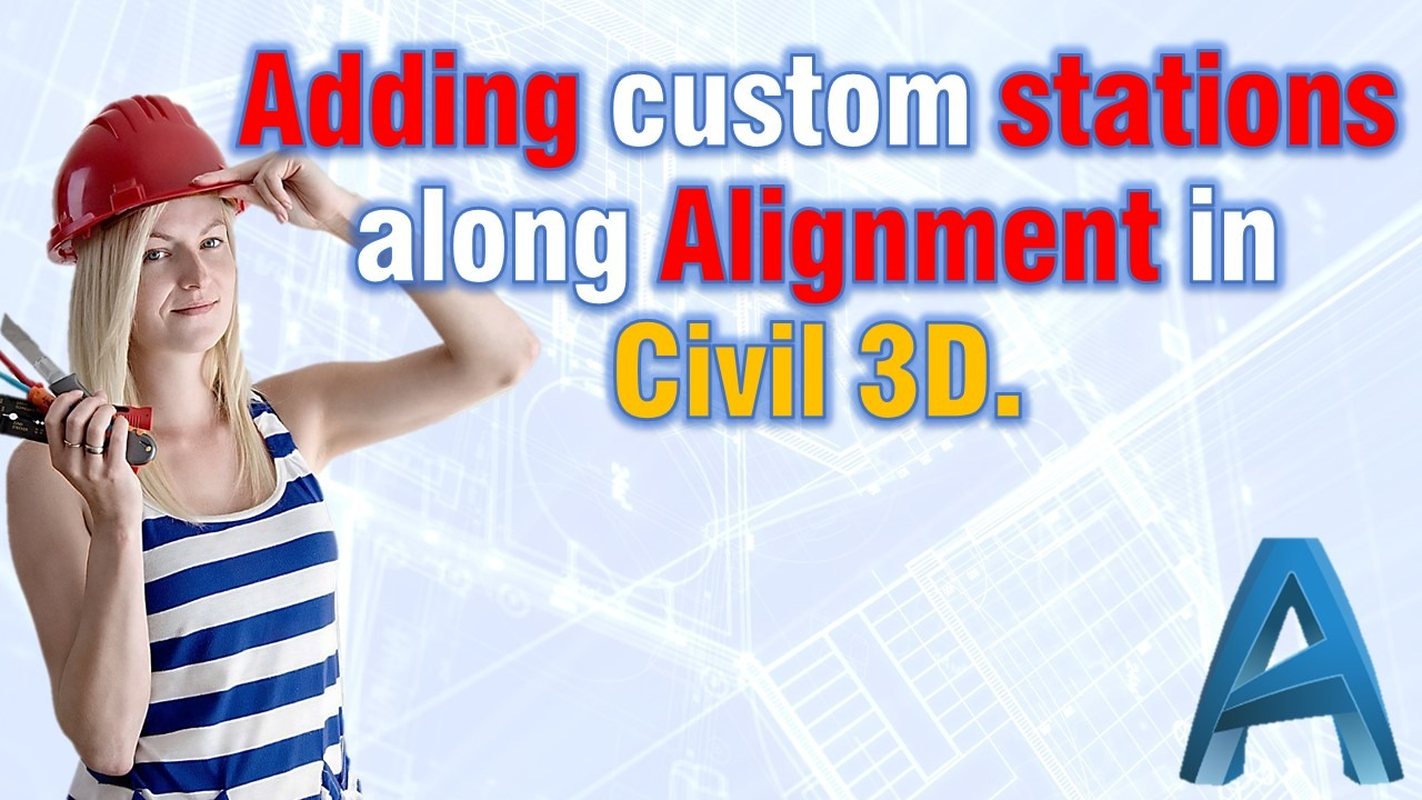 Adding custom stations along alignment