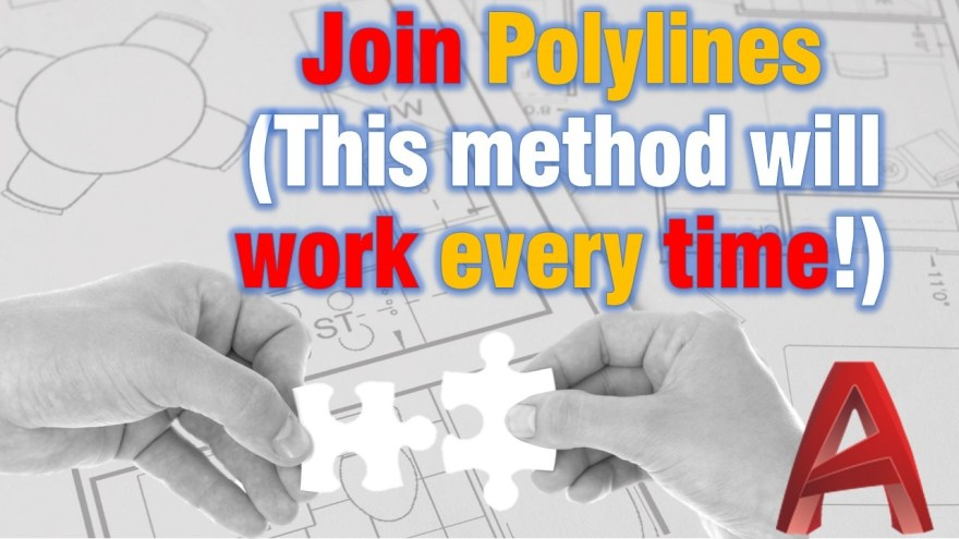Join Polylines (This method will work every time!) AutoCAD Tips