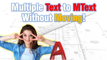 Multiple Text to MText Without Moving! (Convert Text to Mtext Without any Formatting!) AutoCAD Tips