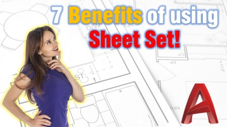 No:1 AutoCAD Secret! (7 Benefits of using Sheet Set!) AutoCAD Guides