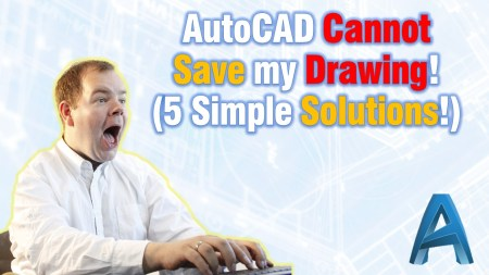 AutoCAD Cannot Save my Drawing! (5 Simple Solutions!) Civil 3d Tips