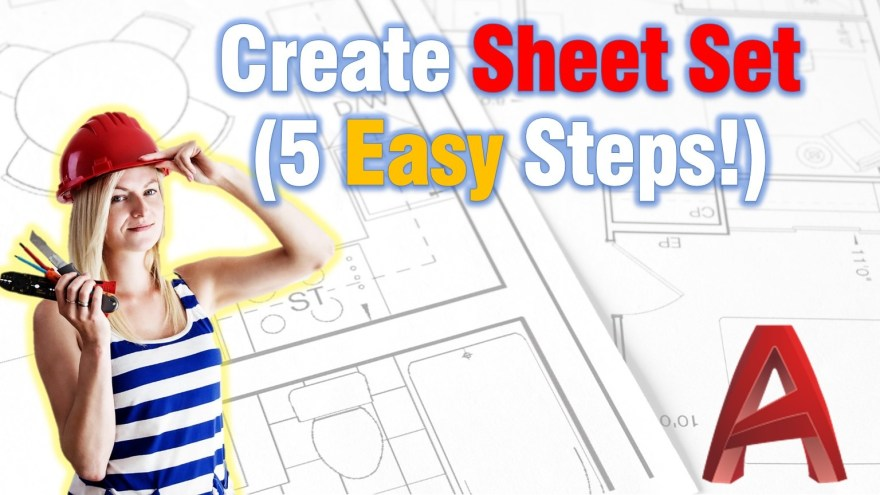 Learn how to Create Sheet Sets