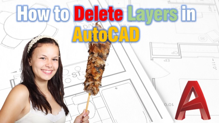 How to Delete Layers in AutoCAD (Works for Every Layer!) AutoCAD Tips