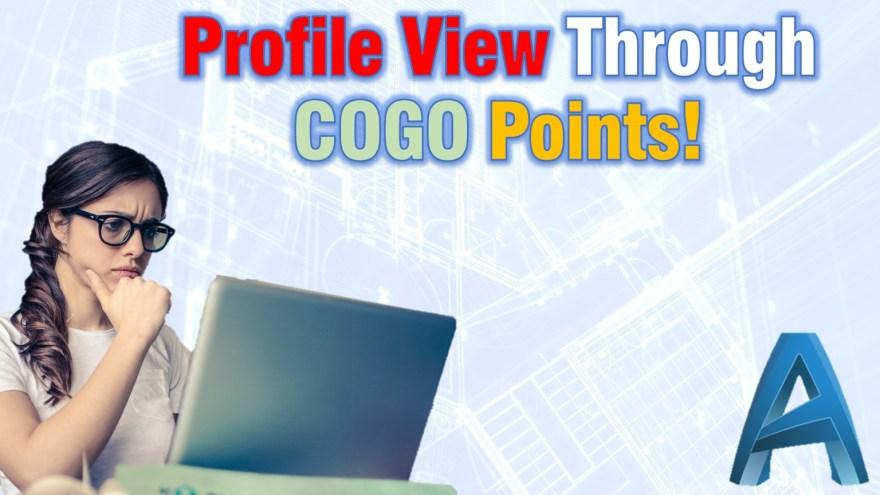 Profile View through COGO Points. (8 Simple Step Guide!) Civil 3d Guides