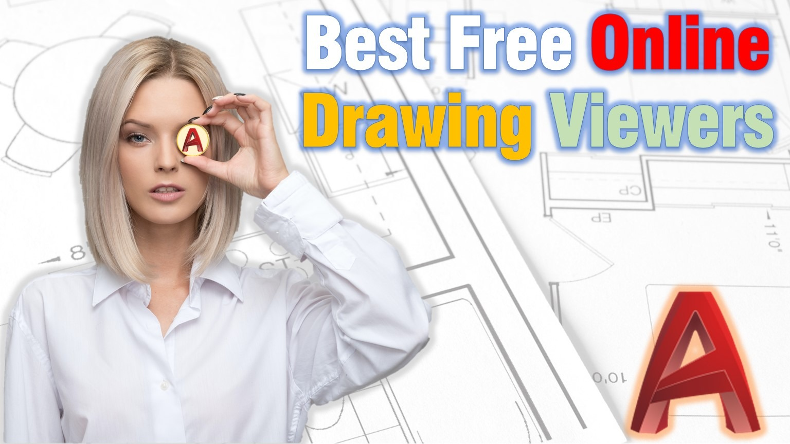 Find out 5 great Online AutoCAD Viewers