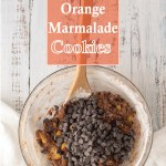 How to make Chocolate Chip Cookies with Orange Marmalade