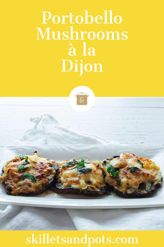 Portobello Mushrooms a la Dijon
