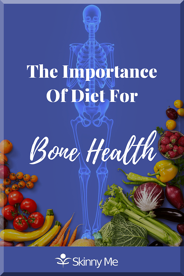 The Importance Of Diet For Bone Health