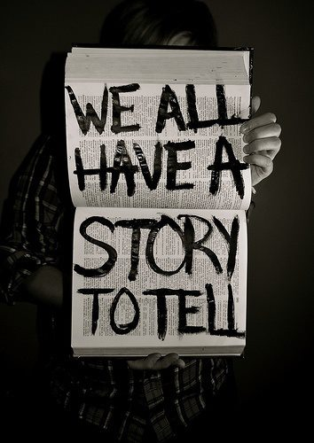 We all have a story to tell - Image Quote