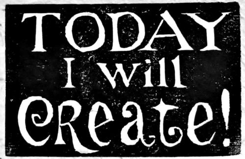 Today I will create
