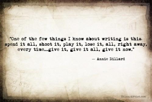 Annie Dillard Give it All