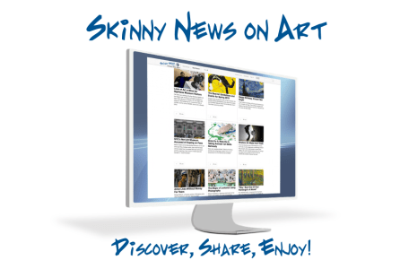 Skinny News on Art - Discover, Share, Enjoy!