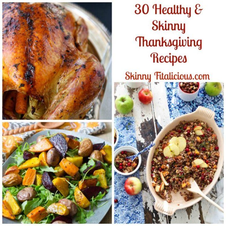 30 Healthy & Skinny Thanksgiving Recipes