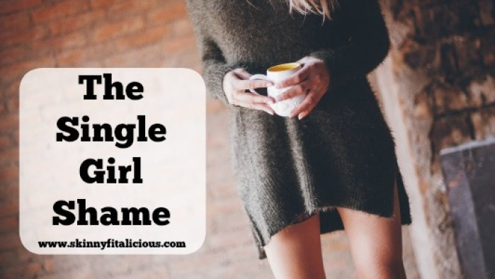 The Single Girl Shame