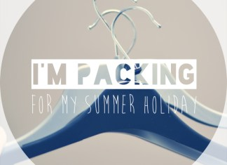 What, why and how to pack for a summer holiday (vacation) – Part 1