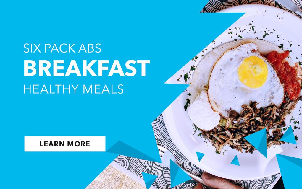 Six idées de déjeuners pour six abdos   –