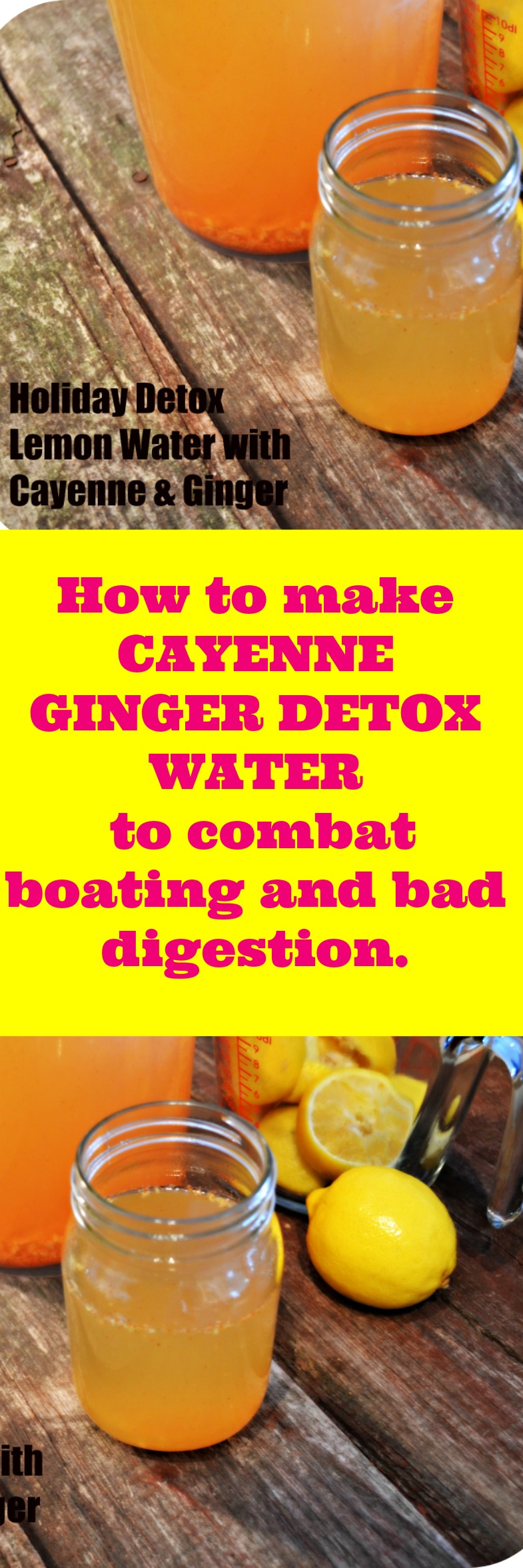 How to make CAYENNE GINGER DETOX WATER to combat boating and bad digestion