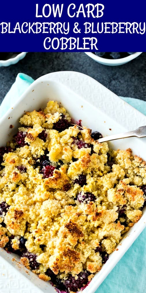 Low Carb Blackberry and Blueberry Cobbler #dessert #lowcarb #paleo #blackberries