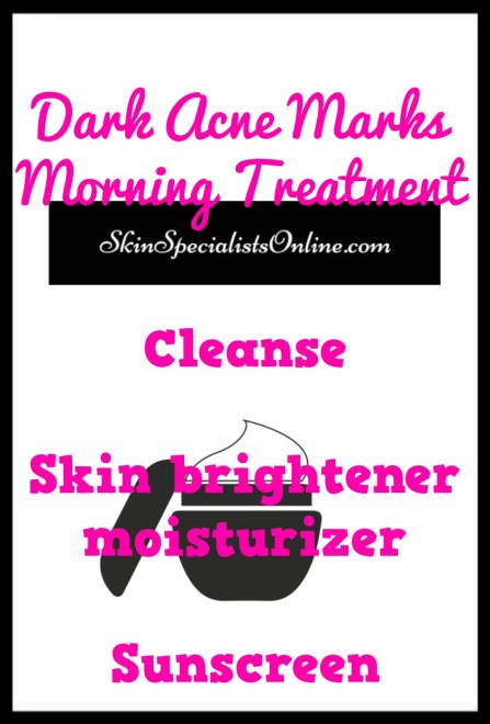 Dark acne marks morning treatment