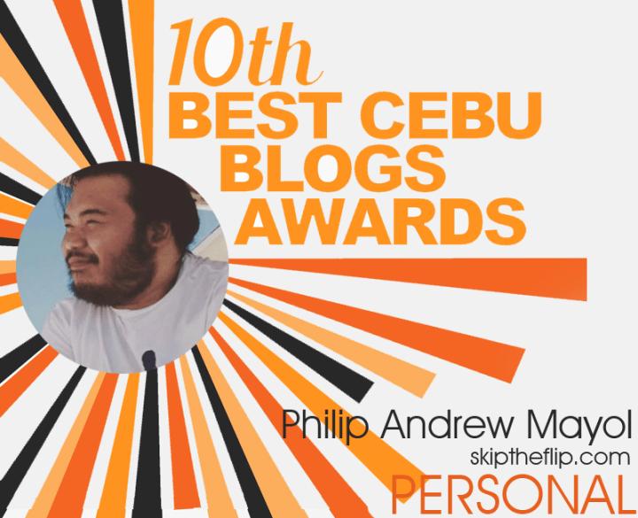 Best Cebu Blogs Awards 2017: SkipTheFlip.com A Finalist (Now, That Is Sick! ) | Skip The Flip