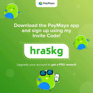 NEW TO PAYMAYA? Send money, buy load, scan-to-pay, and do more business transactions! Register now and upgrade your account using the invite code: hra5kg | Skip The Flip