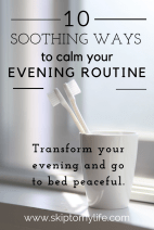 Try a new evening routine and get some much-needed rest.