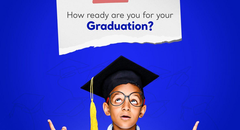 how ready for graduation