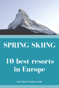Best spring skiing in Europe