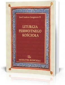 Liturgia pierwotnego Kościoła