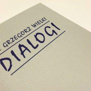 Dialogi — św. Grzegorz Wielki