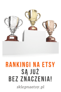 Etsy Rank - Rankingi na Etsy są już bez znaczen