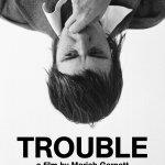 Trouble – Hot Docs 2020