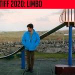 Limbo – TIFF 2020