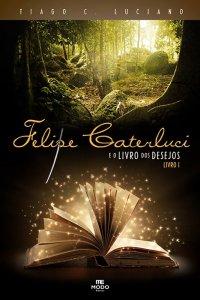 Felipe Caterluci e o Livro dos Desejos