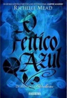 O feitiço azul