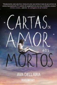 Resenha Love Letters to the Dead Ava Dellaira – Muito Pouco Crtica