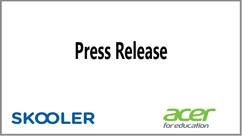 Skooler and Acer announce new partnership