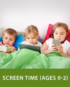 Screen Time (Ages 0-2)