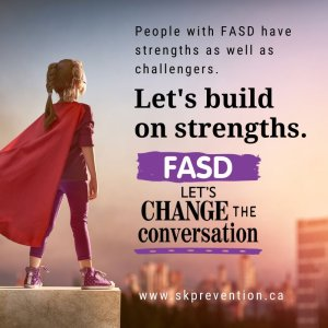 People with FASD Have Strengths as Well as Challengers