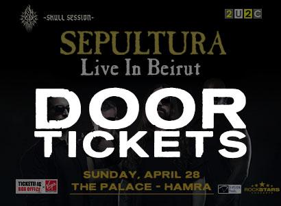 Door Tickets Sepultura Beirut