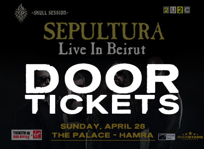 Door Tickets Sepultura Beirut