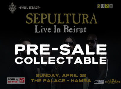 Pre-Sale Collectable Sepultura Beirut