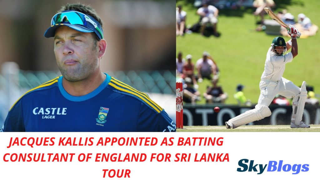 JACQUES KALLIS APPOINTED AS BATTING CONSULTANT OF ENGLAND