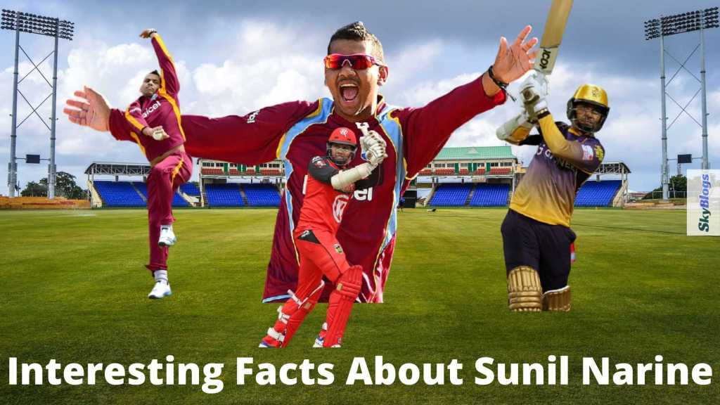 Interesting Facts About Sunil Narine