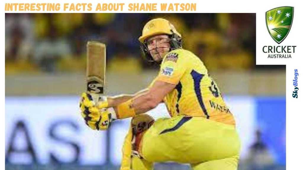 Interesting Facts about Shane Watson