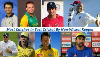 Most Catches In Test Cricket