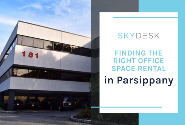 Finding the Right Office Space Rental in Parsippany