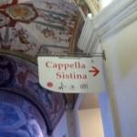 Sistine Chapel Sign