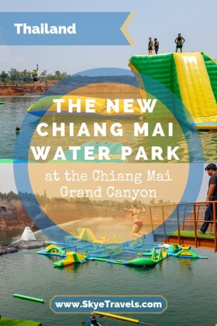 The New Chiang Mai Water Park at the Chiang Mai Grand Canyon