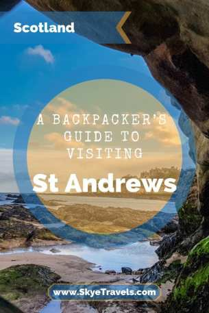 Edinburgh Excursions_ A Backpacker's Guide to Visiting St Andrews, Scotland Pin